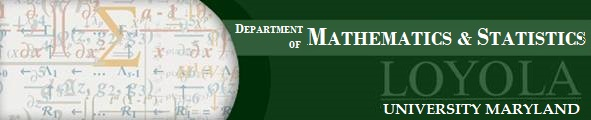 Department of Mathematics and Statistics, Loyola University Maryland